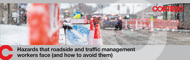 Hazards that roadside and traffic management workers face (and how to avoid them)