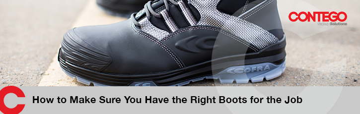 How to Make Sure You Have the Right Boots for the Job