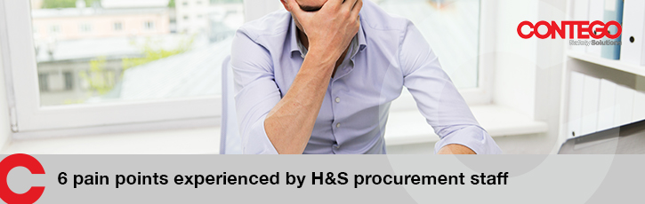 Six pain points experienced by H&S procurement staff